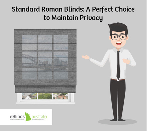 Standard-Roman-Blinds-A-Perfect-Choice-to-Maintain-Privacy3f93976112835052.jpg