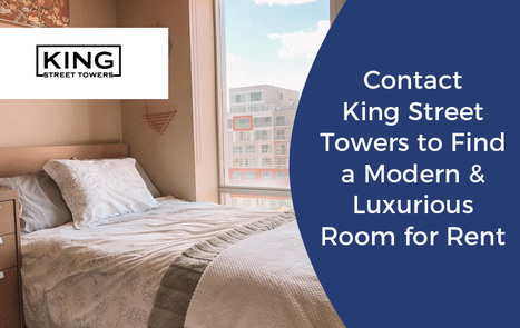Contact-King-Street-Towers-to-Find-a-Modern--Luxurious-Room-for-Rent3fb039407c6173c1.jpg